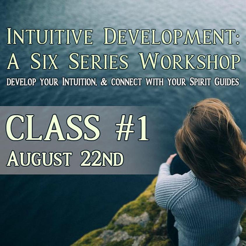 Intuitive Development: Class 1