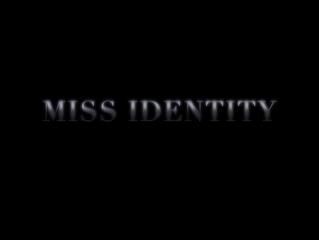 """Music Supervisor Alert: """"Miss Identity"""""""