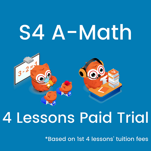 S4 A-Math - 4 Lessons Paid Trial