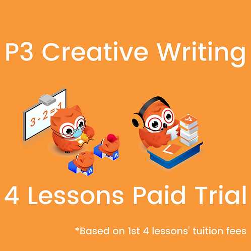 P3 Creative Writing - 4 Lessons Paid Trial