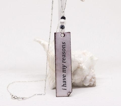 """Written Word"" Necklace - Reasons"