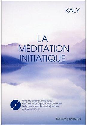 La méditation initiatique avec CD