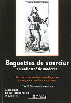 Baguettes de sourcier en radiesthésie moderne. Recherches et analyses