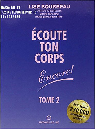 Écoute ton corps ! Tome 2