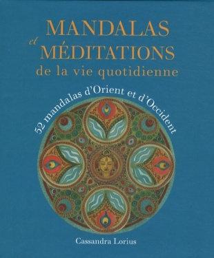 Mandalas et méditations de la vie quotidienne