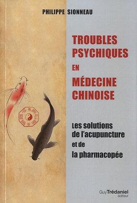 Troubles psychiques en médecine chinoise - les solutions