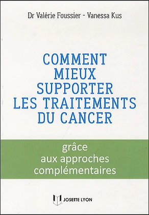 Comment mieux supporter les traitements du cancer
