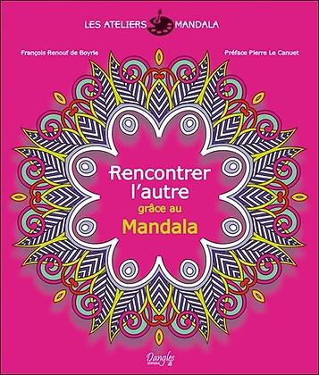 Rencontrer l'autre grâce au Mandala