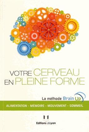 Votre cerveau en pleine forme