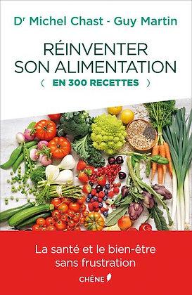Réinventer son alimentation en 300 recettes