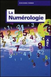 ABC de la Numérologie - JD Fermier
