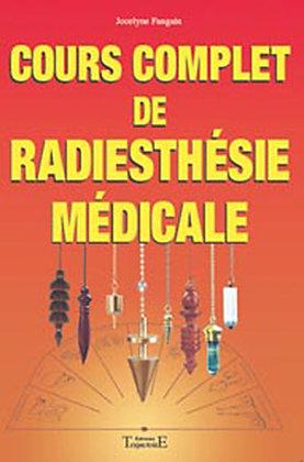 Cours complet radiesthésie médicale