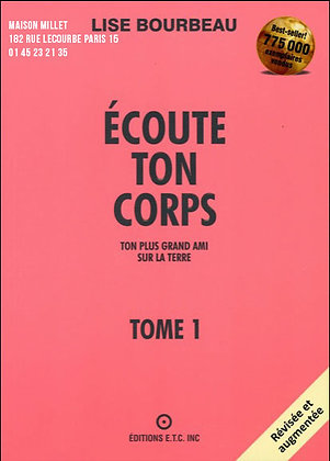 Écoute ton corps ! Tome1