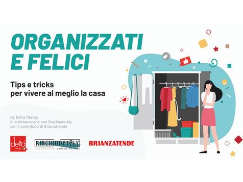 Organizzati e Felici: al via il nuovo progetto in collaborazione con Rinchiudetely e Brianzatende