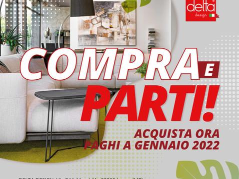 Da Delta Design compra ora, paghi a gennaio 2022!