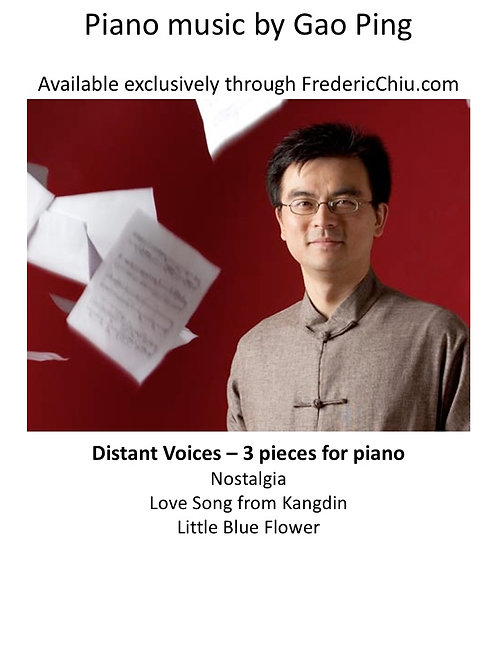 Gao Ping Distant Voices - 3 Pieces for Piano