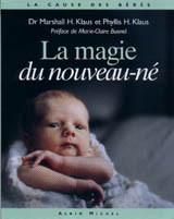 La magie du nouveau-né