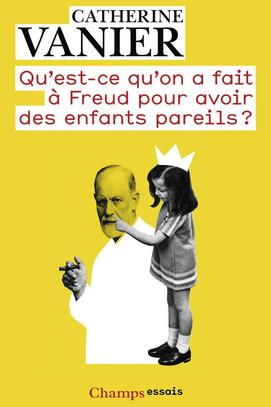 Qu'est ce qu'on a fait à Freud pour avoir des enfants pareils ?
