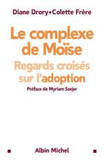 Le complexe de Moïse