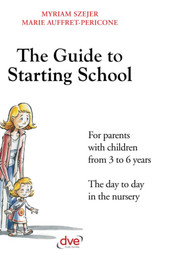 The Guide to Starting School