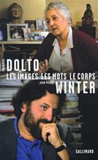 Françoise Dolto Les images les mots le corps