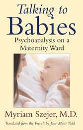 Talking to Babies: Healing with Words on a Maternity Ward