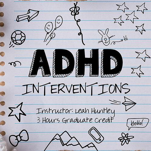 ADHD Interventions!