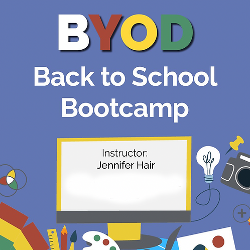 BYOD Back to School Bootcamp- CPE Texas Credits