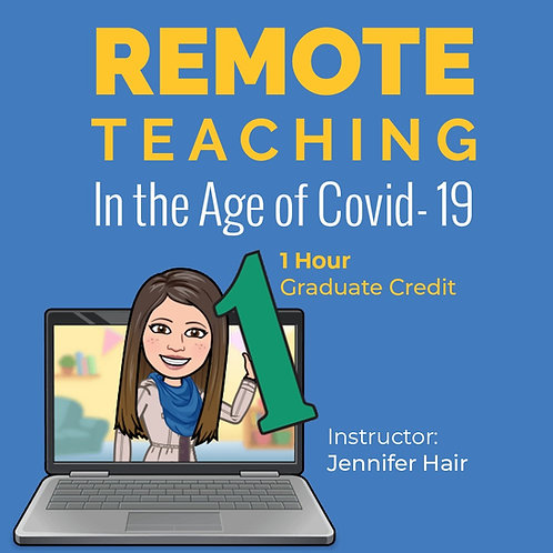 1 Hour: Remote Teaching & Distance Learning in the Age of COVID-19 One Cred