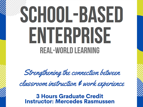 School-Based Enterprise: Real-World Experience