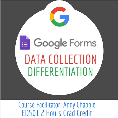 Google Forms: Data Collection to Differentiation