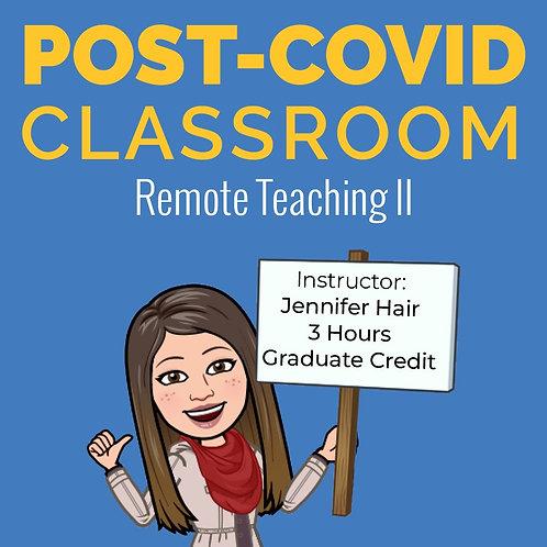 Post-Covid Classroom (Remote Teaching II)