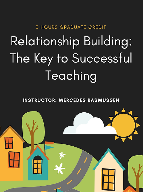 Relationship Building: The Key to Successful Teaching