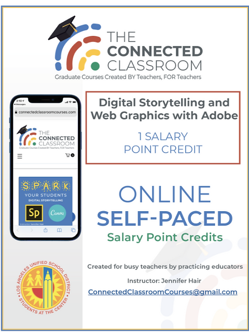 LAUSD Salary Point Course: Digital Storytelling & Web Graphics Using Adobe Spark