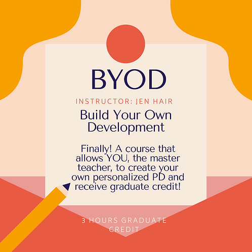 BYO(D) Build Your Own Professional Development (Back to School Bootcamp)