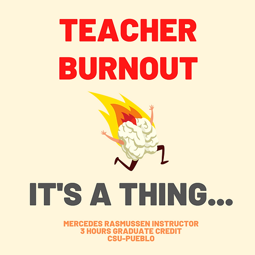 Teacher Burnout: It's a Thing!