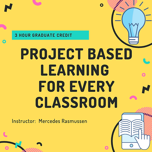 Project Based Learning for Every Classroom