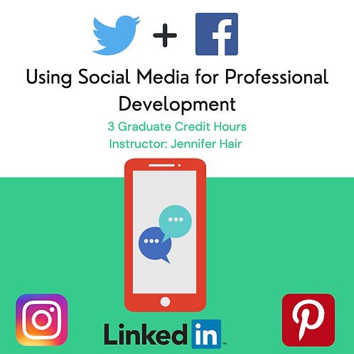Using Social Media for Educational Professional Development