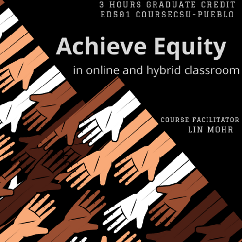 Achieve Equity in Online and Hybrid Classroom
