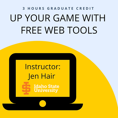 UP YOUR GAME with Free Web Tools
