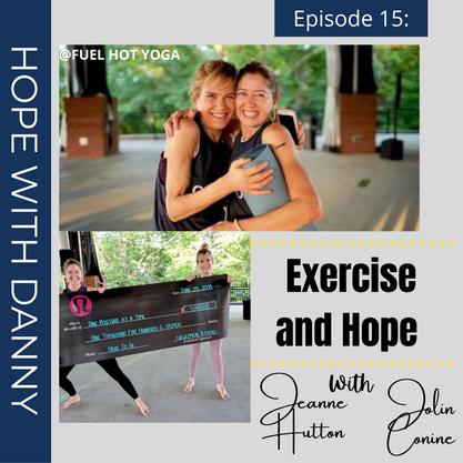Episode 15 - Exercise & Hope