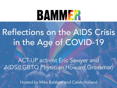 Comparing the AIDS Crisis to COVID-19: AIDS Veterans Weigh-in