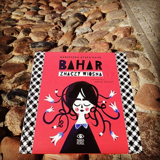 """Spotkaj autorkę """"Bahar znaczy Wiosna""""  Agnieszkę Ayşen Kaim!"""