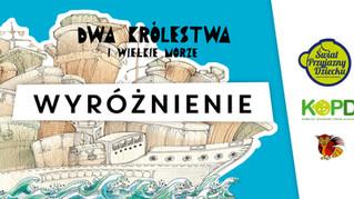 """""""Dwa królestwa i wielkie morze"""" Witolda Vargasa wyróżnione w konkursie"""