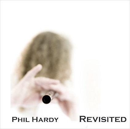 Revisited CD Phil Hardy