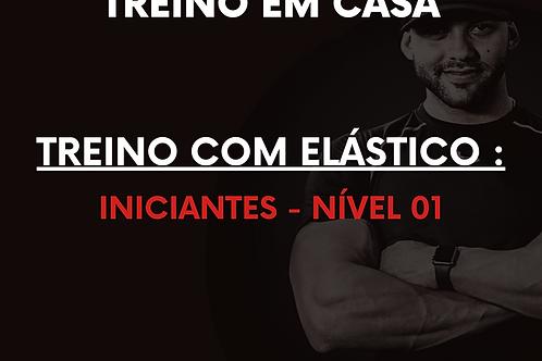 Iniciante - Nível 01 - Elásticos
