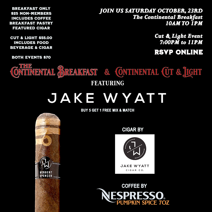 The Continental Breakfast featuring Jake Wyatt Cigars