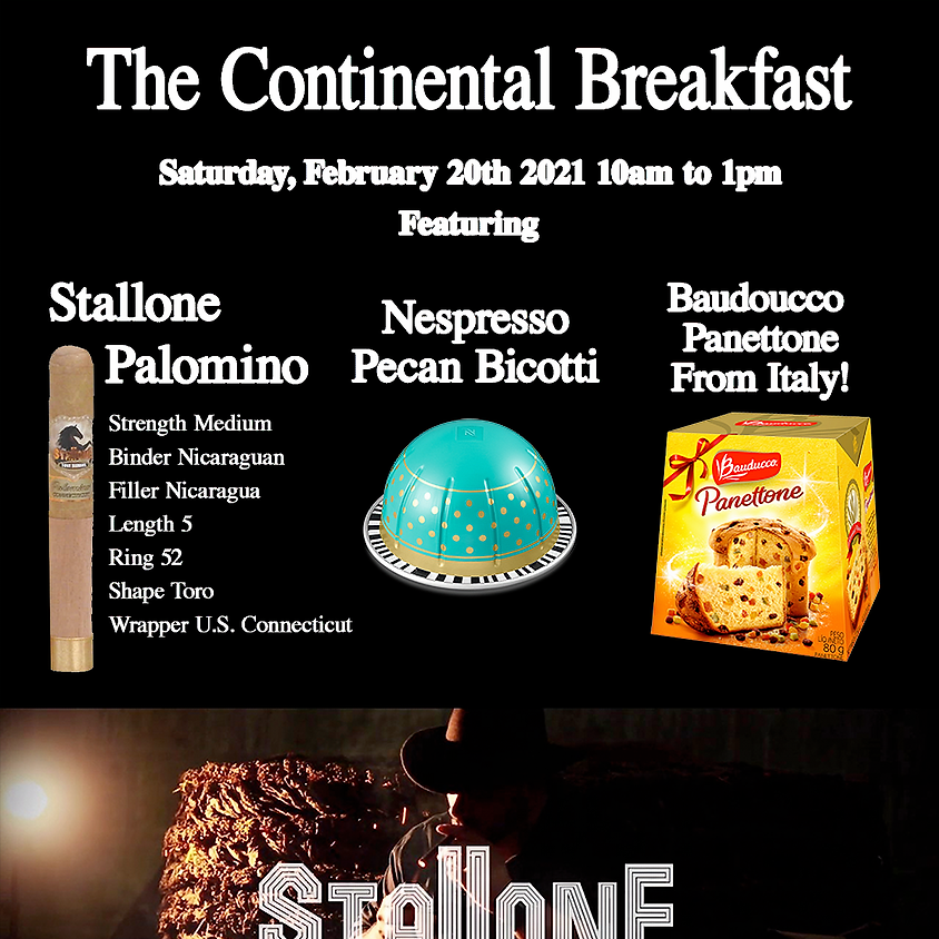The Continental Breakfast - Stallone Cigars