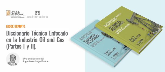 La Industria Oil and Gas de la A a la Z. Un Diccionario Técnico Gratuito (Partes I y II).