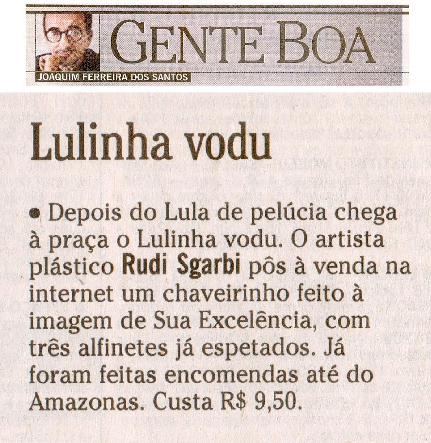 Coluna Gente Boa - O Globo